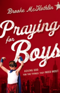 10 Prayers For Your Son | Lysa TerKeurst