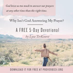 Why Isn't God Answering My Prayer?   Lysa TerKeurst